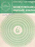 Biodeteriorarea (Aplicatii practice)