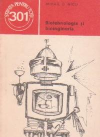 Biotehnologia si bioingineria