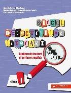 Biroul detectivilor literari. Ateliere de lectură și scriere creativă. Clasa I