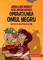 Biroul de investigații nr. 2. Operaţiunea Omul Negru (ediție cartonată)