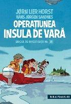 Biroul de investigatii nr. 2. Operatiunea Insula de vara