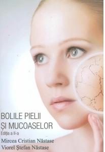 Bolile pielii si mucoaselor (editia a II-a)