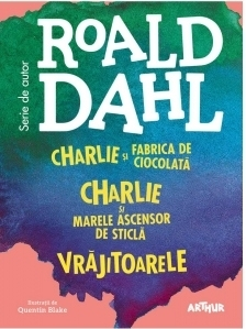 Box set Roald Dahl (3 volume): Charlie si Fabrica de Ciocolata; Charlie si Marele Ascensor de Sticla; Vrajitoarele