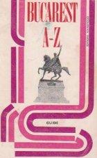 Bucarest de A a Z