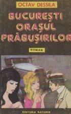Bucuresti, orasul prabusirilor (roman)