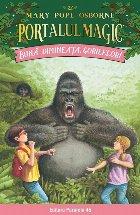 Bună dimineața, gorilelor! Portalul Magic nr. 22