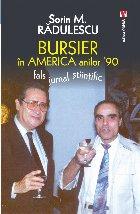 Bursier în America anilor '90