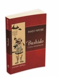 Bushido, Codul Samurailor. Sufletul Japoniei