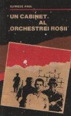 Un cabinet al Orchestrei Rosii