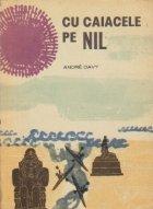 Cu caiacele pe Nil
