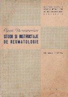 Caiet Documentar - Studii si instructaje de reumatologie / 1969