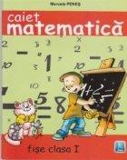 Caiet matematica ANA - fise clasa I