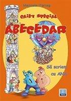 Caiet special pentru ABECEDAR - Sa scriem cu ANA