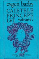 Caietele Princepelui, Volumul VII