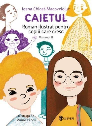 Caietul, roman ilustrat pentru copiii care cresc mari (volumul II)