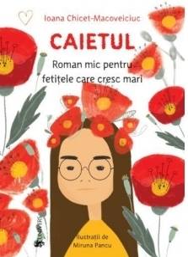 Caietul, roman mic pentru fetitele care cresc mari