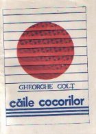Caile cocorilor