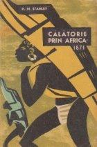 Calatorie prin Africa -1871 (editie prescurtata)