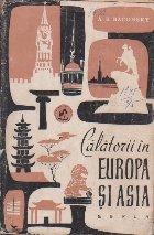 Calatorii in Europa si Asia