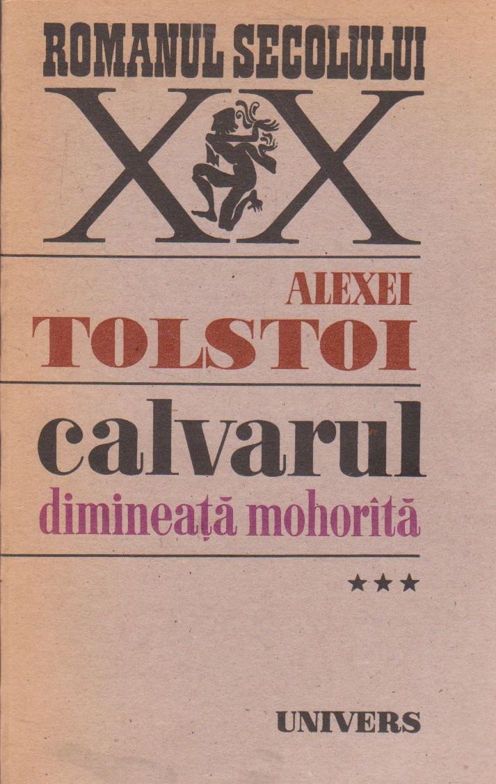 Calvarul, Volumul al III-lea - Dimineata mohorita