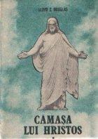 Camasa lui Hristos, Volumele I si II