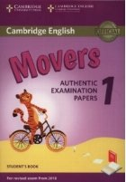 Cambridge English. Movers 1 for Revised Exam from 2018- Student s Book : Authentic Examination Papers
