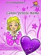 Cantec pentru mama - Poezii