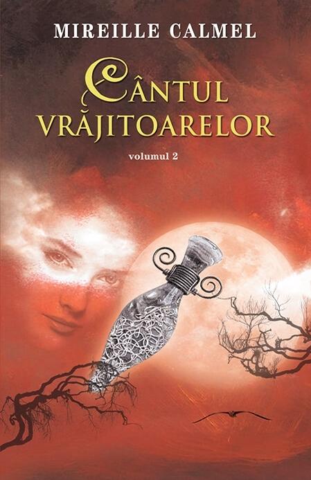 Cantul vrajitoarelor vol.II