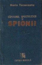 Capitanul Apostolescu si spionii