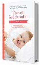 Cartea bebelusului. Volumul 2 - Alimentatia bebelusului, de la nastere pana la doi ani