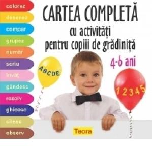 Cartea completa cu activitati pentru copiii de gradinita 4-6 ani