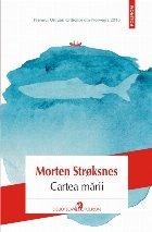 Cartea mării sau Arta de a prinde un rechin uriaş dintr‑o barcă pneumatică pe o mare întinsă în patru anotimpuri