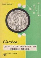 Cartea operatorului din industria fibrelor