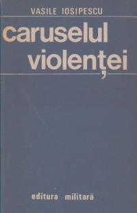 Caruselul violentei