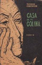 Casa de pe Colina (Prima Editie - 1964)
