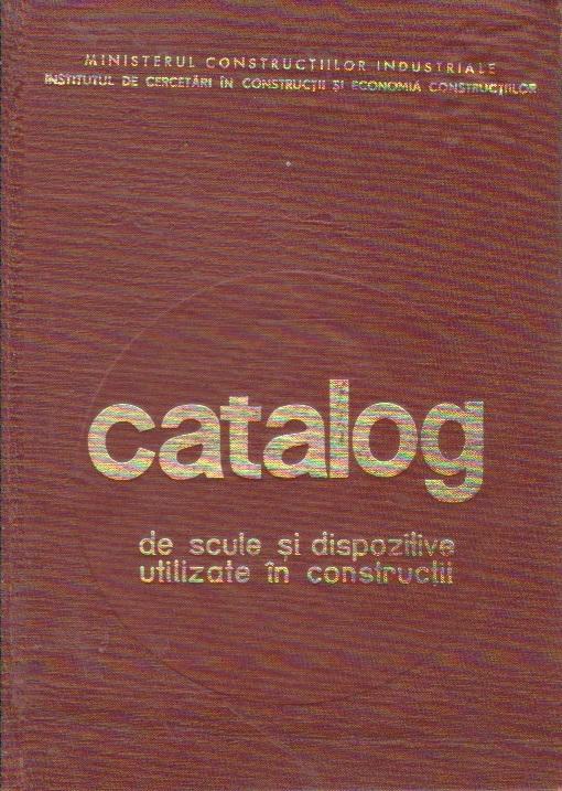 Catalog de scule si dispozitive utilizate in constructii