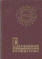 Catalogul produselor petroliere 1974
