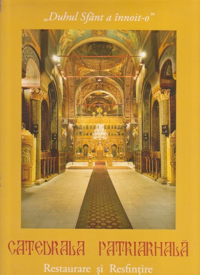 Catedrala Patriarhala, Restaurare si Resfintire - 2008 (Album)
