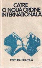 Catre o noua ordine internationala
