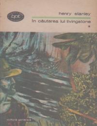 In cautarea lui Livingstone, Volumul I