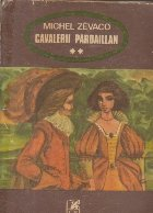 Cavalerii Pardaillan, Volumul al II-lea