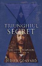 Cei cinci templieri ai lui Iisus (seria Triunghiul secret)
