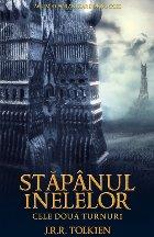 Cele doua turnuri -vol.2 al trilogiei Stapanul Inelelor