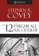 Cele 12 pârghii ale succesului. Cum să obții excelența primară