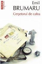 Cerșetorul de cafea (ediţia a II-a, de buzunar)