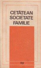 Cetatean, societate, familie - Dezbateri etice