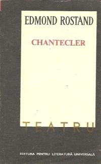 Chantecler - Piesa in patru acte, in versuri