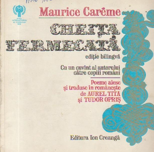 Cheita fermecata (editie bilingva franceza-romana)