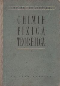 Chimie fizica teoretica, Volumul al II-lea