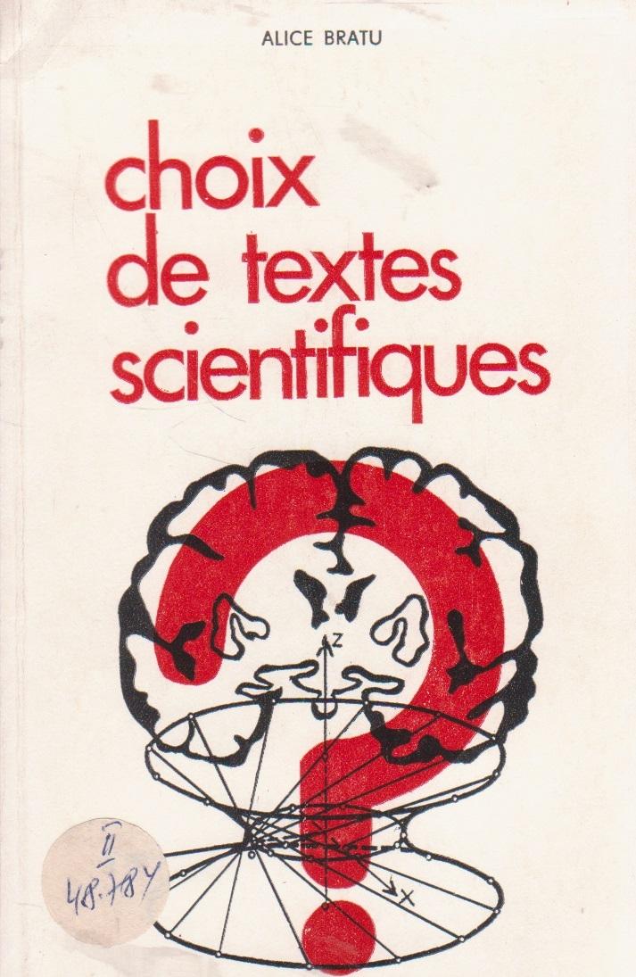 Choix de textes scientifiques (Culegere de texte stiintifice - in limba franceza)